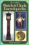 De Carle's Watch and Clock Encyclopedia
