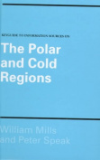 Keyguide to Information Sources on the Polar and Cold Regions