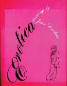 Erotica: Drawings by Cocteau