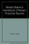Model Maker's Handbook