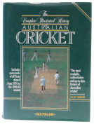 The Complete Illustrated History of Australian Cricket