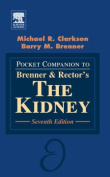 "Pocket Companion to Brenner and Rector's ""The Kidney"""