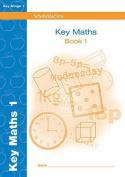 Key Maths 1 (Key Maths)