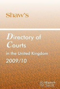 SHAWS DIRECTORY COURTS UK 2009/10