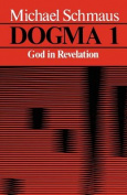 Dogma: v. 1: God in Revelation