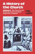 A History of the Church: v. 2