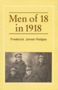 Men of 18 in 1918