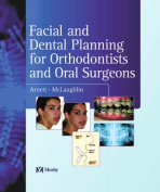 Facial and Dental Planning for Orthodontists and Oral Surgeons