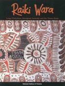 Raiki Wara: Long Cloth from Aboriginal Australia and the Torres Strait