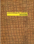 Wisdom of the Mountain