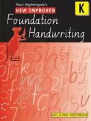 New Improved Foundation Handwriting NSW Kinder: Book K