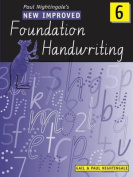 The New Improved Foundation Handwriting NSW Year 6: Book 6