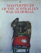 Masterpieces of the Australian War Memorial