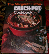 The Margaret Fulton Crock-Pot Cookbook
