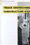 Trackgeotechnology and Substructure Management