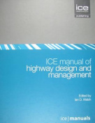 ICE Manual of Highway Design and Management