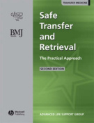 Safe Transfer and Retrieval of Patients