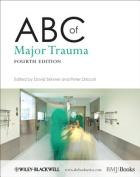 ABC of Major Trauma (ABC S.)