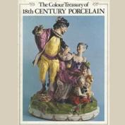 Colour Treasury of Eighteenth-century Porcelain