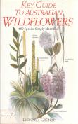Key Guide to Australian Wild Flowers