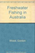 Freshwater Fishing in Australia