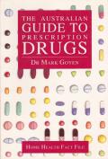 The Australian Guide to Prescription Drugs