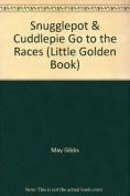Snugglepot & Cuddlepie Go to Races Lgb