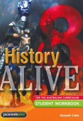 History Alive 8 for the Australian Curriculum Student Workbook