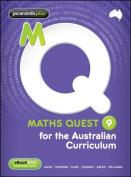 Maths Quest 9 for the Australian Curriculum & EBookPLUS