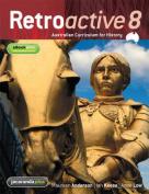 Retroactive 8 Australian Curriculum for History & eBookPLUS
