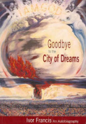 Goodbye to the City of Dreams