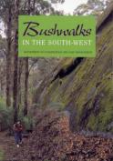 Bushwalks in the South West