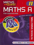 Maths Quest Maths A Year 11 for QLD 2E Solutions Manual