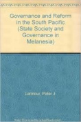 Governance and Reform in the South Pacific