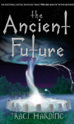 The Ancient Future