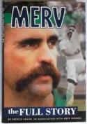 Merv - the Full Story