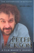 Peter Jackson - a Film Maker's Journey