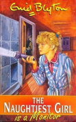 Enid Blyton's the Naughtiest Girl is a Monitor