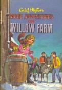 Enid Blyton's More Adventures on Willow Farm