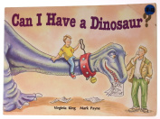 Can I Have a Dinosaur?