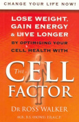 The Cell Factor