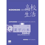 Kookoo Seikatsu Kanji Workbk -2ed