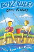 Boyz Rule 07: Gone Fishing