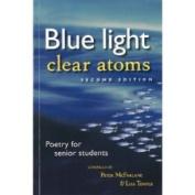 Blue Light, Clear Atoms
