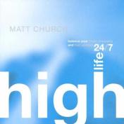 Natural High 24/7