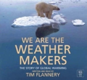We are the Weathermakers [Audio]