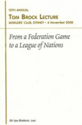 From a Federation Game to a League of Nations