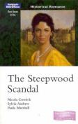 The Steepwood Scandal