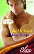 Take Me Twice (Blaze)