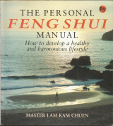 The Personal Feng Shui Manual